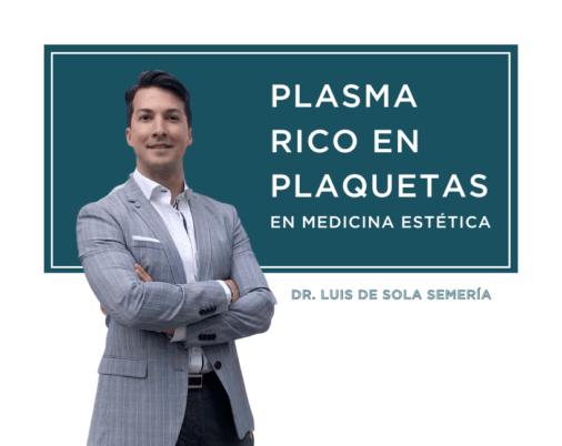 Plasma rico en plaquetas luis de sola